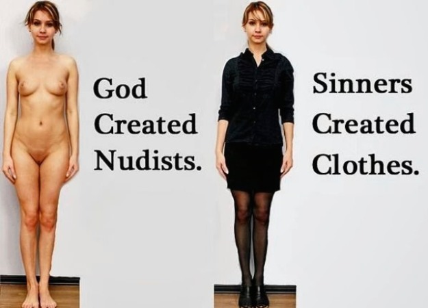 God creëerde nudisten. Zondaars creëerden kleding.